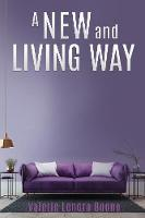 A NEW And Living Way Volume - 3 (Paperback)