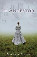 The Ancestor: A Journey In Time Reveals A Family Mystery (Paperback)