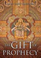 The Gift of Prophecy (Paperback)