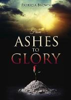 From Ashes to Glory (Paperback)