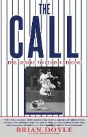 The Call: The Desire to Finish Strong (Paperback)