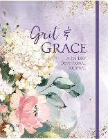 Grit & Grace: A 365-Day Devotional Journal (Hardback)