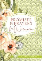 Promises and Prayers for Women: A Devotional (Hardback)