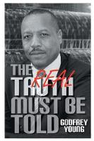 The Real Truth Must Be Told (Paperback)