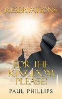 Reservations for the Kingdom Please! (Paperback)