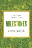 Milestones: A Trip Down Memory Lane (Paperback)