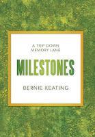 Milestones: A Trip Down Memory Lane (Hardback)