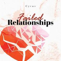 Failed Relationships (Paperback)