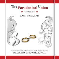The Paradoxical Union: A Way to Escape! (Paperback)