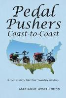 Pedal Pushers Coast-To-Coast
