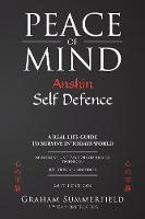 Peace of Mind: Anshin Self Defence (Paperback)