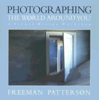 Photographing the World Around You (Paperback)