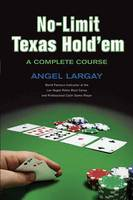 No-limit Texas Hold 'em: A Complete Course (Paperback)