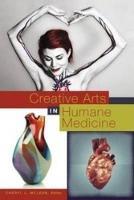 Creative Arts in Humane Medicine (Paperback)