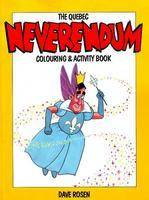 The Quebec Neverendum Colouring and Activity Book