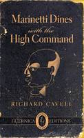 Marinetti Dines with the High Command (Paperback)