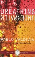 Breathing Underwater: Selected Poems (Paperback)