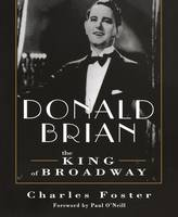 Donald Brian: King of Broadway (Paperback)