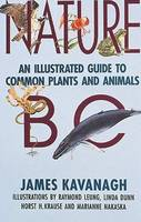 Nature BC: An Illustrated Guide to Common Plants and Animals (Paperback)