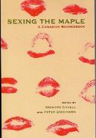 Sexing The Maple: A Canadian Sourcebook (Paperback)