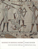 Readings in Medieval History: Later Middle Ages v. 2 (Paperback)