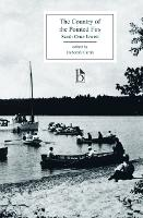 The Country of the Pointed Firs and the Dunnet Landing Tales (1896) (Paperback)