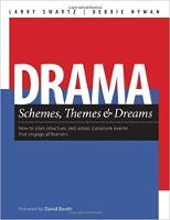 Drama Themes, Schemes & Dreams: How to Plan, Structure, and Assess Classroom Events That Engage All Learners (Paperback)