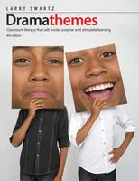 Dramathemes: Classroom Literacy That Will Excite, Surprise and Stimulate Learning (Paperback)