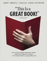 This Is a Great Book!: 101 Events for Building Enthusiastic Readers Inside and Outside the Classroom - from Chapter Books to Young Adult Novels (Paperback)
