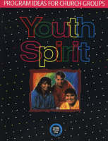 Youth Spirit: Program Ideas for Church Groups (Paperback)