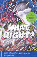 What Right?: Graphic Interpretations Against Censorship (Paperback)