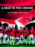 A Seat in the Crowd (Paperback)