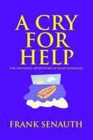 A Cry for Help: The Fantastic Adventures of Elian Gonzalez (Paperback)