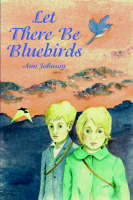 Let There be Bluebirds (Paperback)