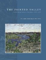 The Painted Valley: Artists Along Alberta's Bow River, 1845-2000 (Paperback)