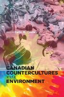 Canadian Countercultures and the Environment (Paperback)