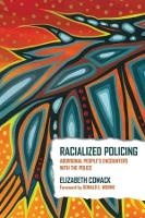 Racialized Policing: Aboriginal People's Encounters with the Police (Paperback)