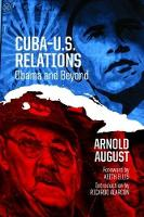 Cuba-U.S. Relations: Obama and Beyond (Paperback)