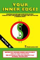 Your Inner Edge: Business Success and Inner Development through High Performance Training, Self Motivation and Warrior Spirit! (Paperback)