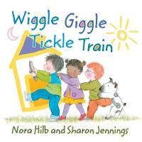 Wiggle, Giggle, Tickle Train (Paperback)