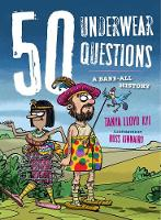 50 Underwear Questions: A Bare-All History - 50 Questions (Hardback)
