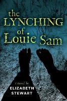 The Lynching of Louie Sam (Hardback)