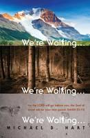 We're Walking...We're Walking...We're Walking... (Paperback)