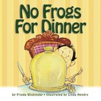 No Frogs for Dinner (Paperback)