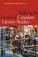 Shifting the Ground of Canadian Literary Studies (Paperback)