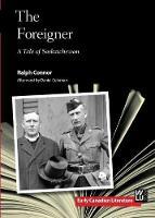 The Foreigner: A Tale of Saskatchewan (Paperback)