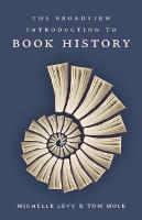 The Broadview Introduction to Book History (Paperback)