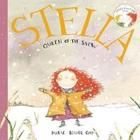 Stella, Queen of the Snow - Stella and Sam (Paperback)