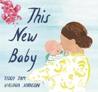 This New Baby (Board book)