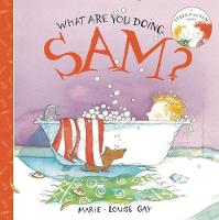 What Are You Doing, Sam? - Stella and Sam (Paperback)